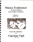 Traditional Folk Music, Vol I - Cipriano Vigil
