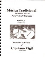 Traditional Folk Music, Volume II - Cipriano Vigil