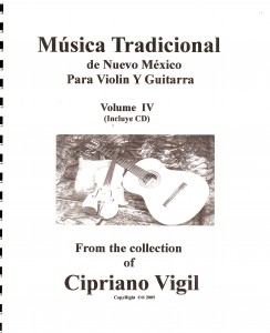 Traditional Folk Music, Volume IV - Cipriano Vigil