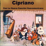 La Nueva Cancíon - CD by Cipriano Vigil